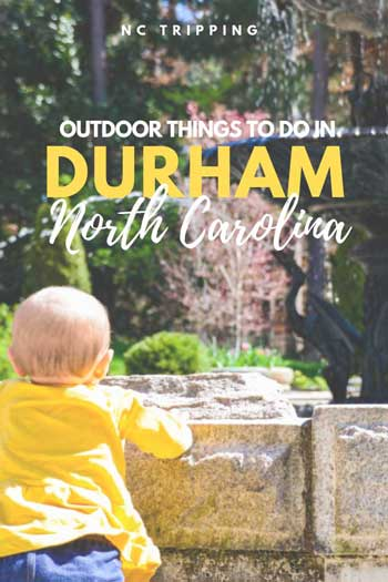 Outdoor Things to Do in Durham NC Travel Guide Pinterest Image