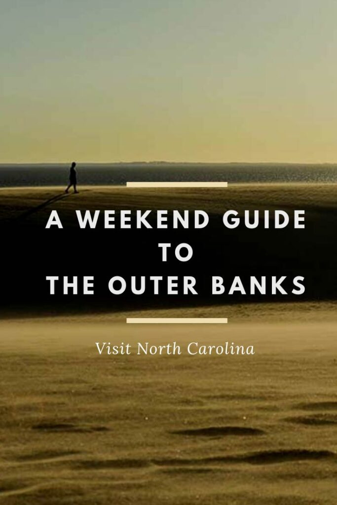 Outer Banks Vacation Guide by NC Tripping