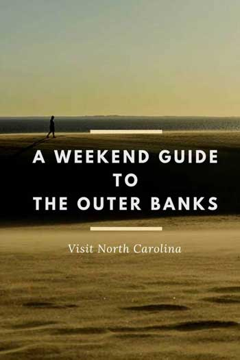 Weekend Things to Do in the Outer Banks NC Pinterest Images