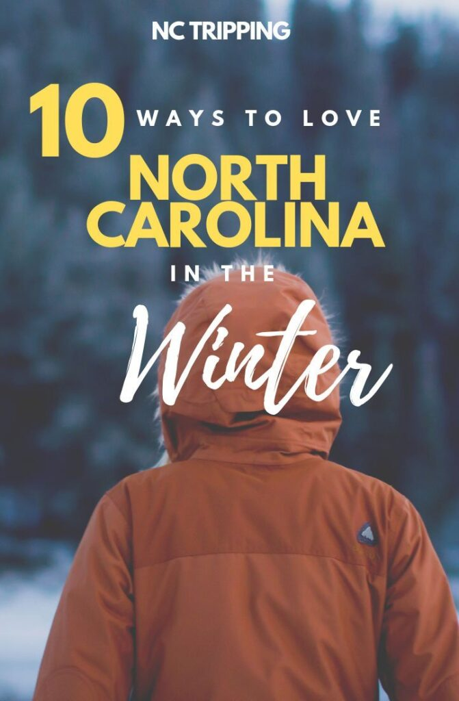 10 Awesome Winter Things to do in North Carolina