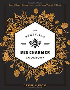 Asheville Cookbooks Asheville Bee Charmer Image by Amazon