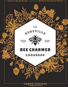 Asheville Cookbooks Asheville Bee Charmer Image by Indiebound
